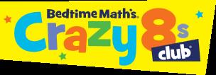 Bedtime Math's Crazy 8s Club