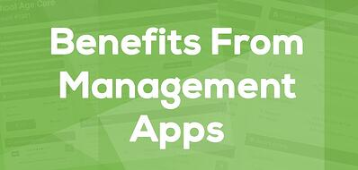 Benefits From Management Apps