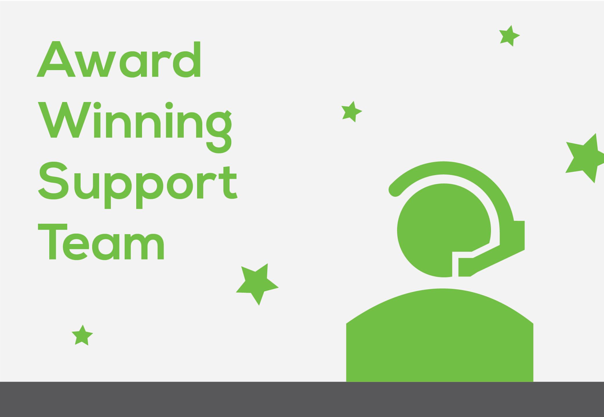 Award winning support team