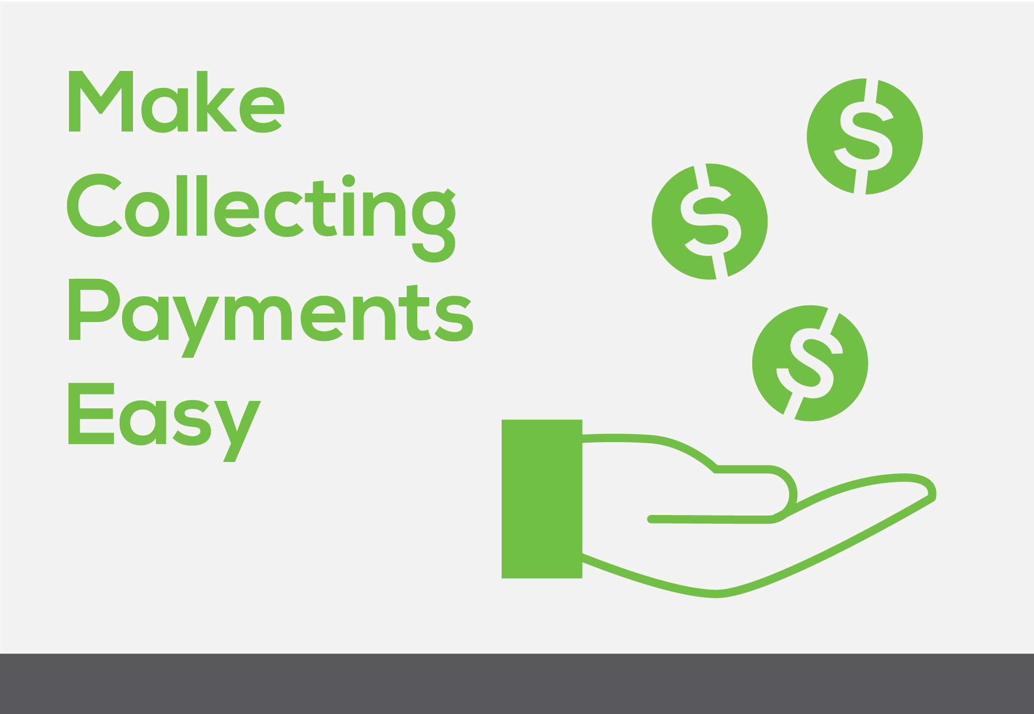 Make collecting payments easy
