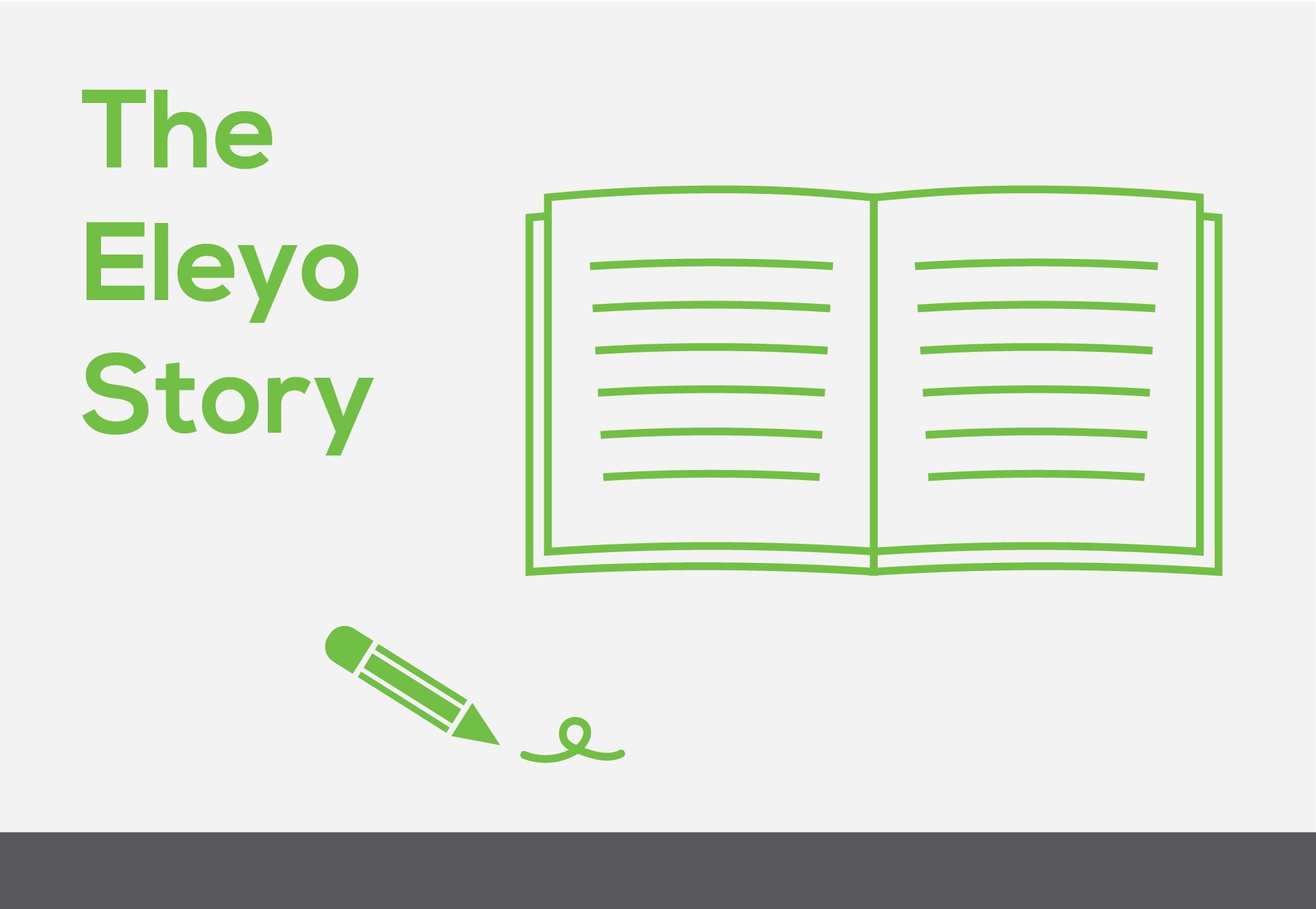 The eleyo story
