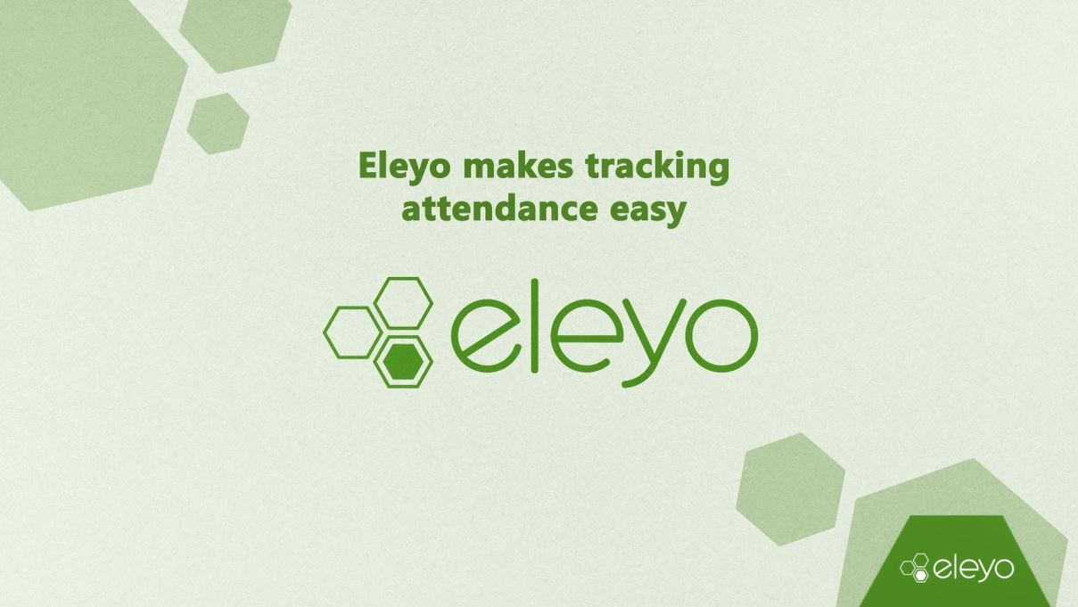 Eleyo Makes Tracking Attendance Easy